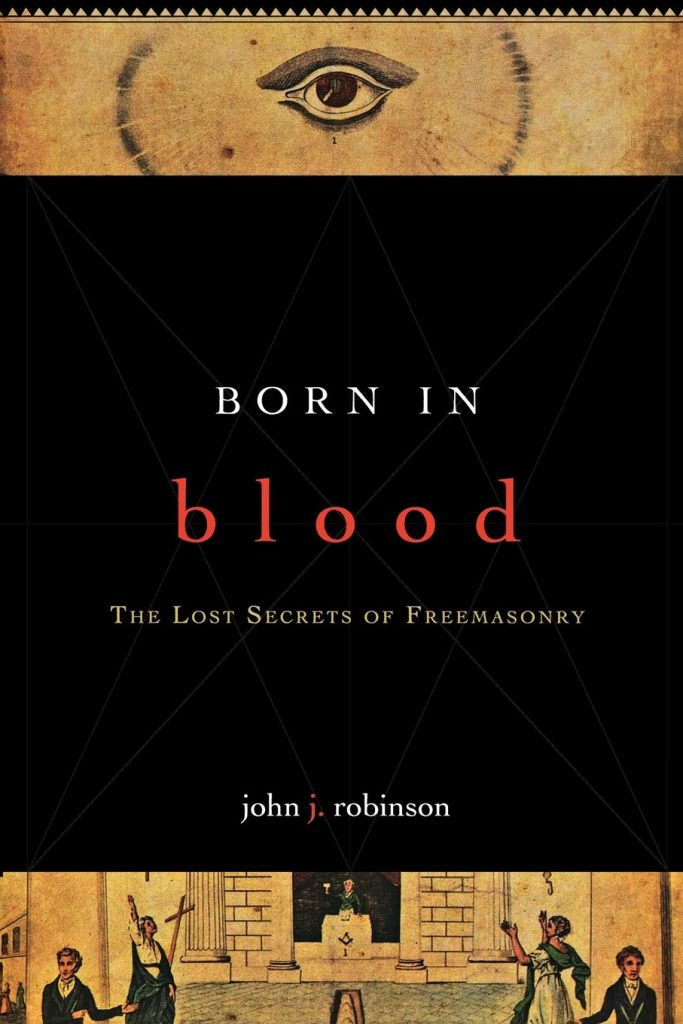 born in blood the lost key of freemasonry