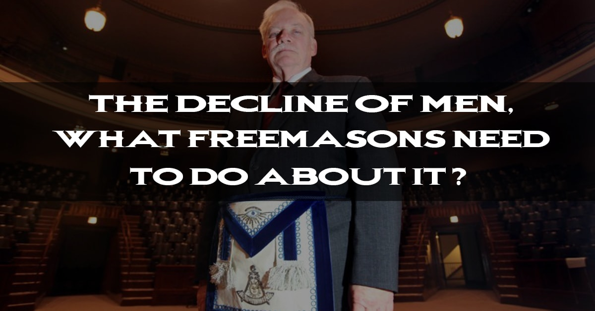 The Decline of Men, and What Freemasons Need To Do About it