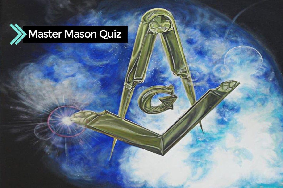 Master Mason Quiz